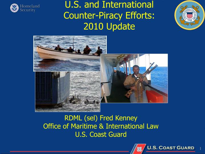 U s and international counter piracy efforts 2010 update