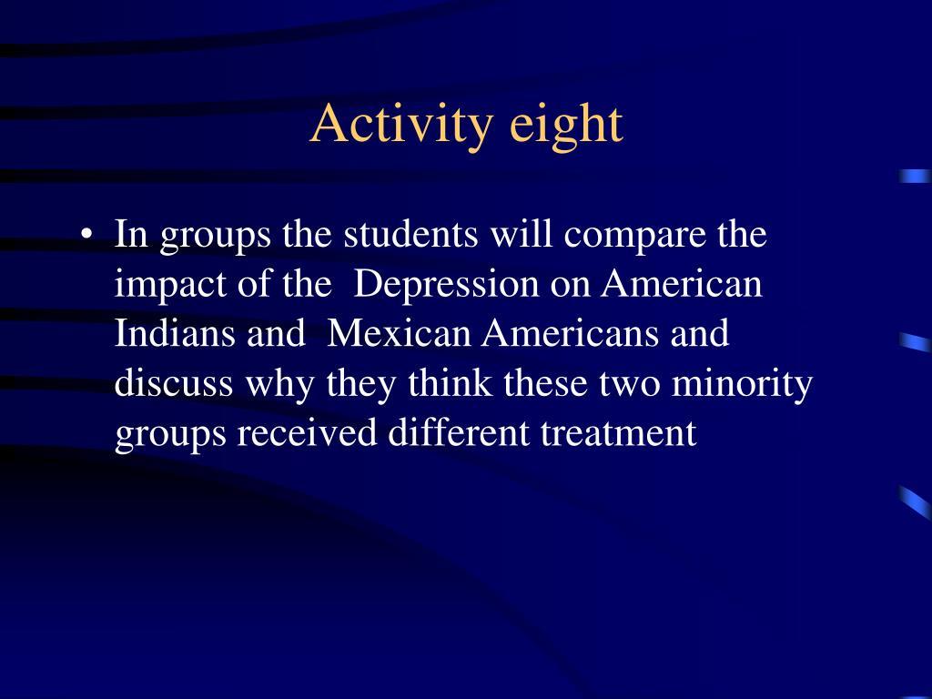 Activity eight