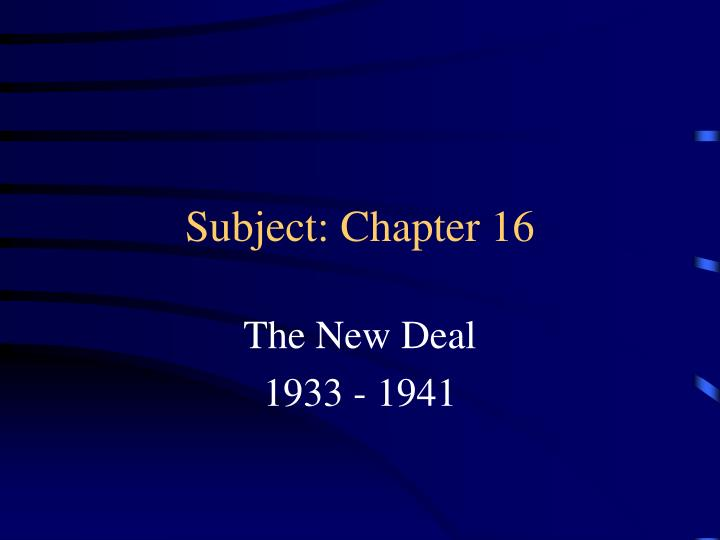 Subject chapter 16 l.jpg