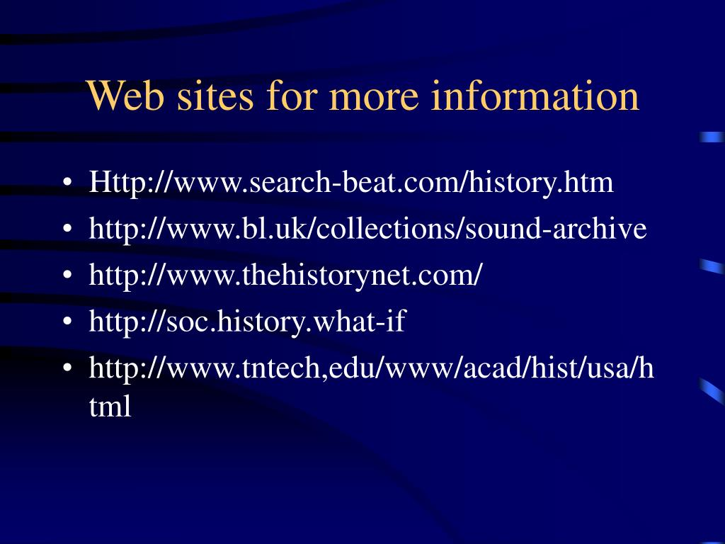 Web sites for more information