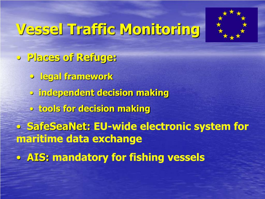 Vessel Traffic Monitoring