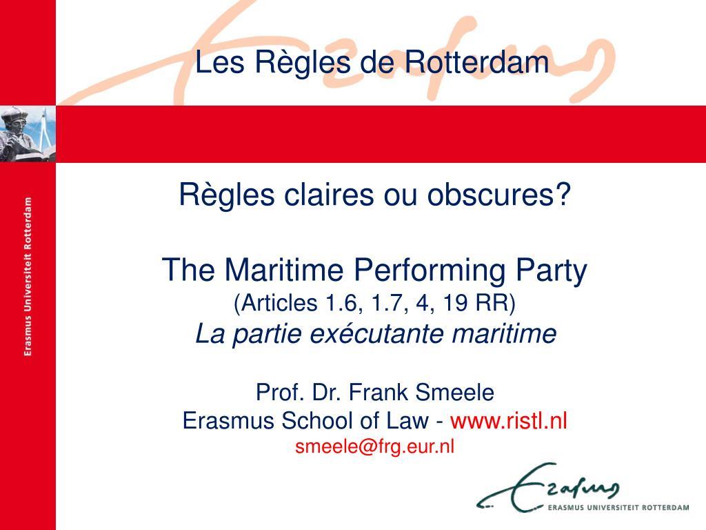 Les Règles de Rotterdam
