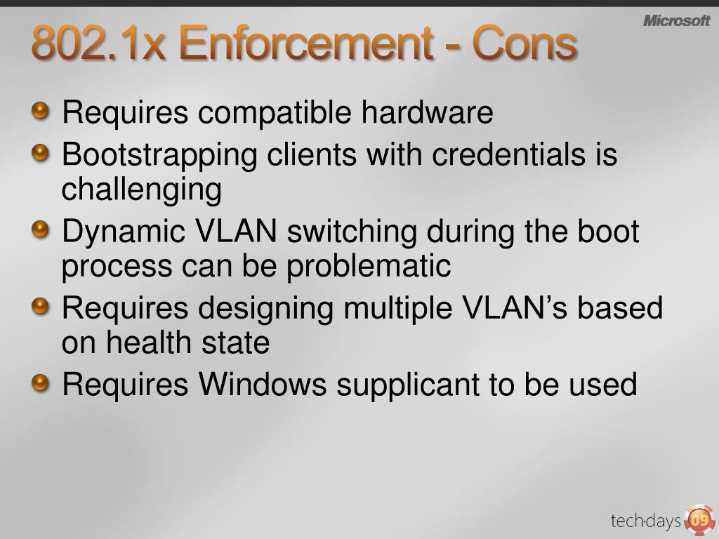 802.1x Enforcement - Cons