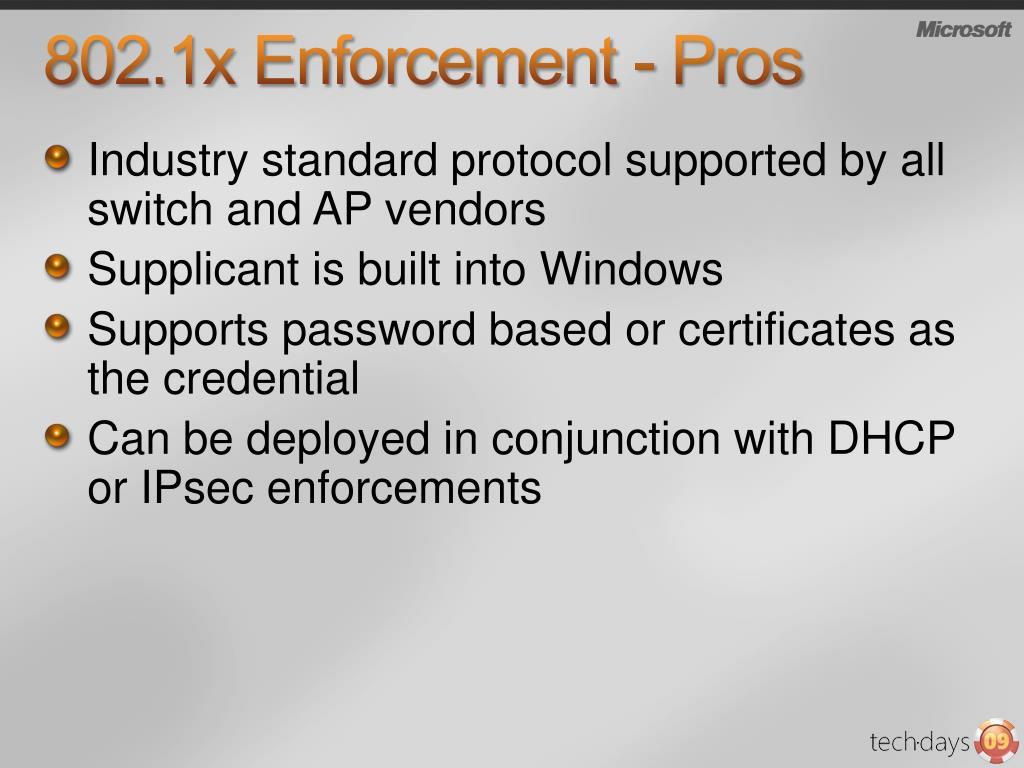 802.1x Enforcement - Pros
