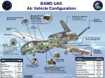bams uas air vehicle configuration
