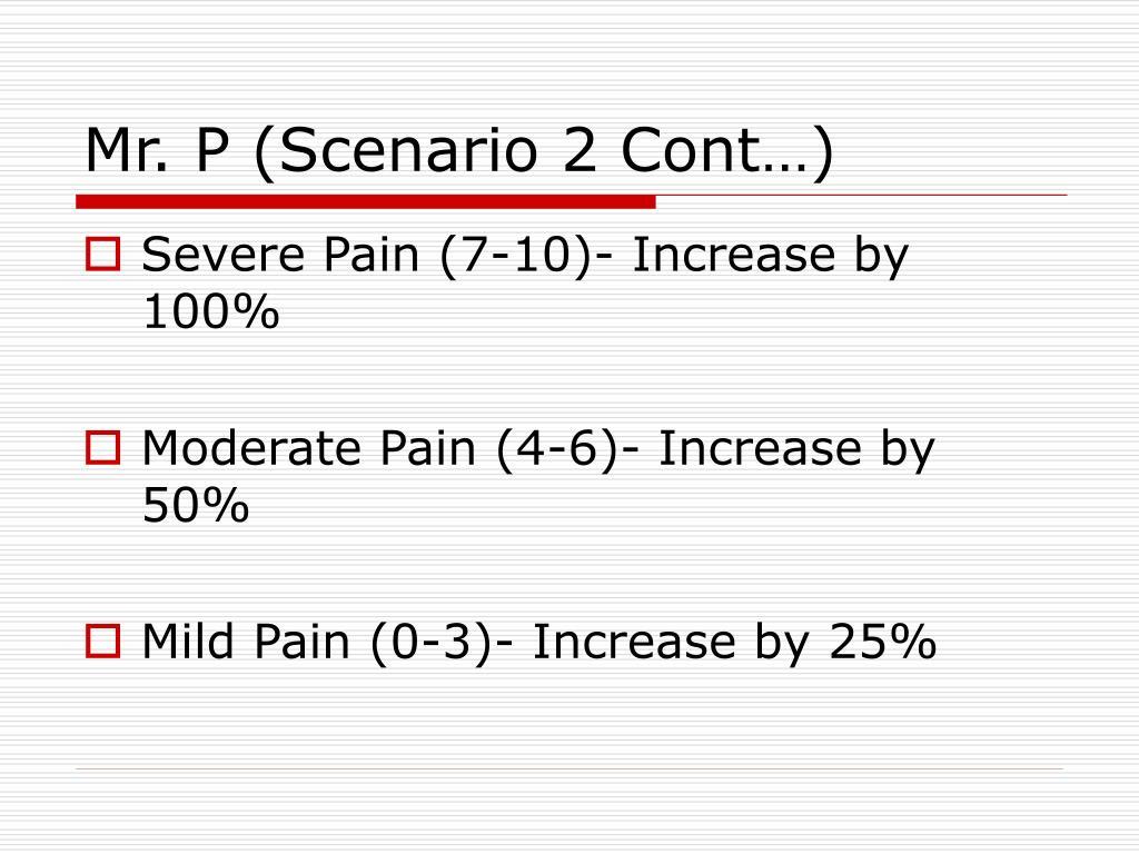 Mr. P (Scenario 2 Cont…)