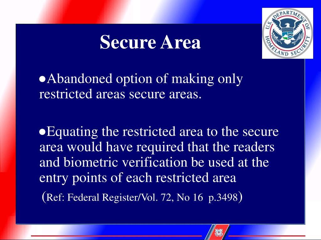 Secure Area