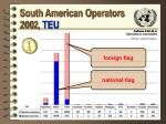 south american operators 200 2 teu