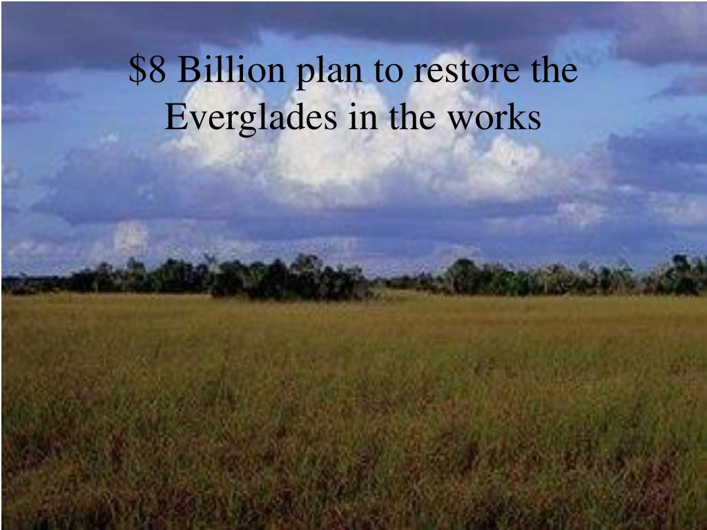 $8 Billion plan to restore the Everglades in the works