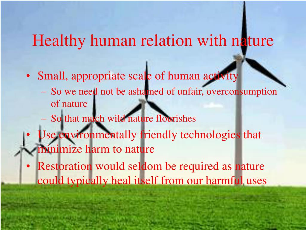 Healthy human relation with nature