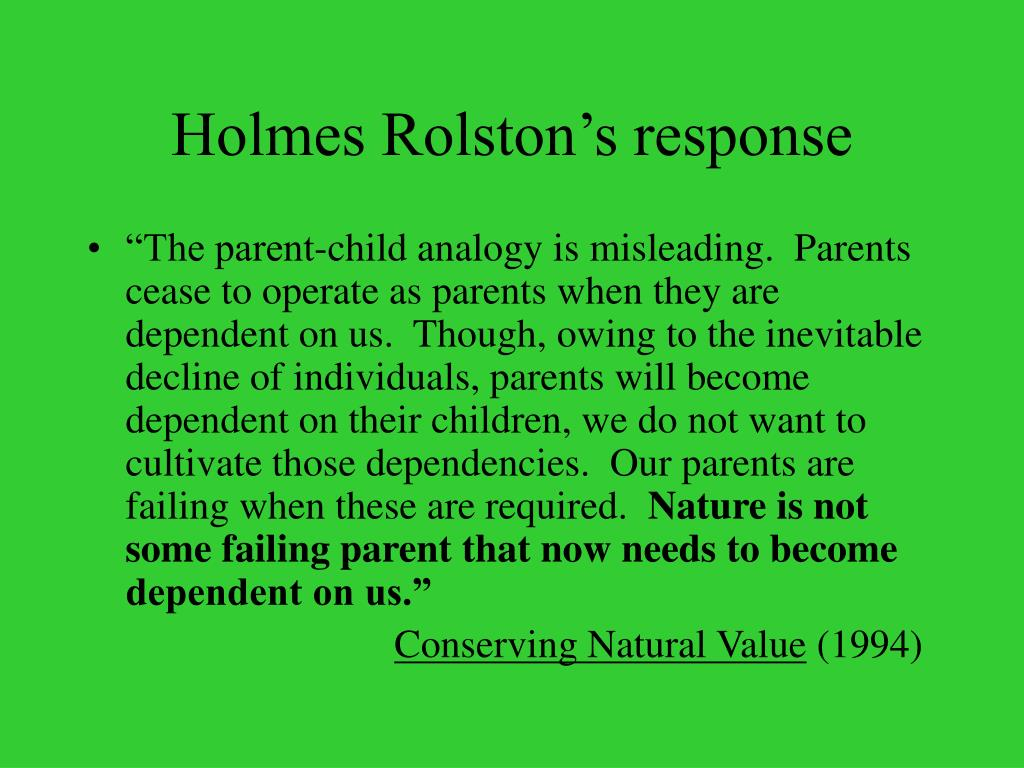 Holmes Rolston's response