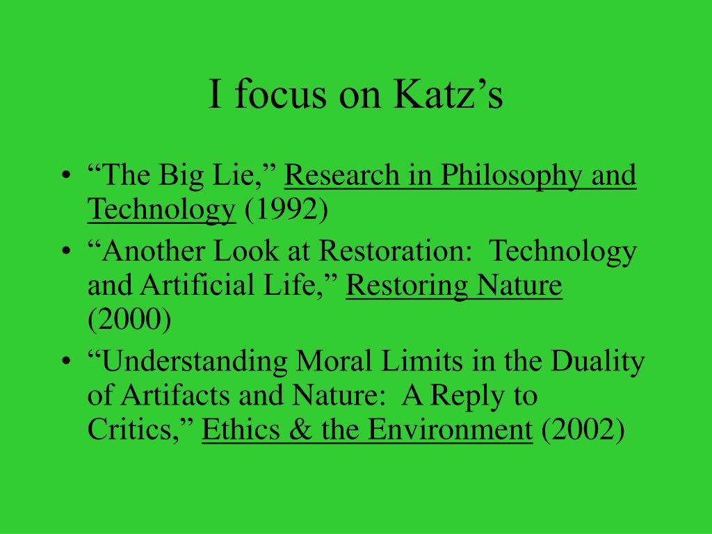 I focus on Katz's