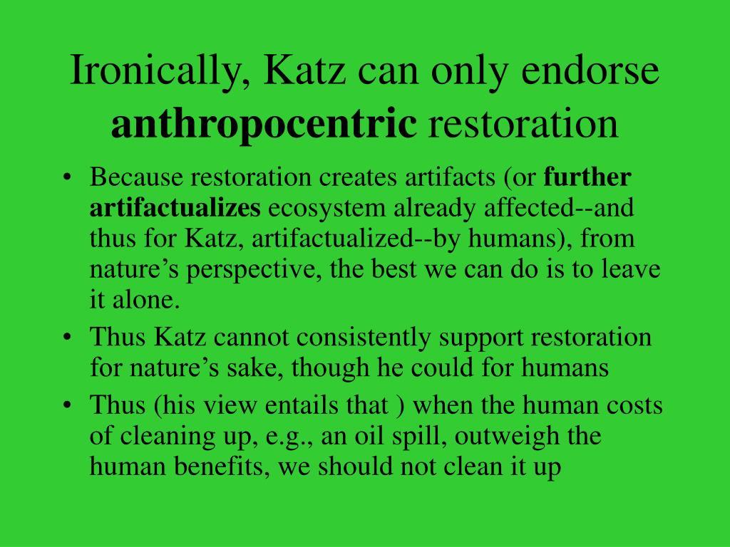 Ironically, Katz can only endorse