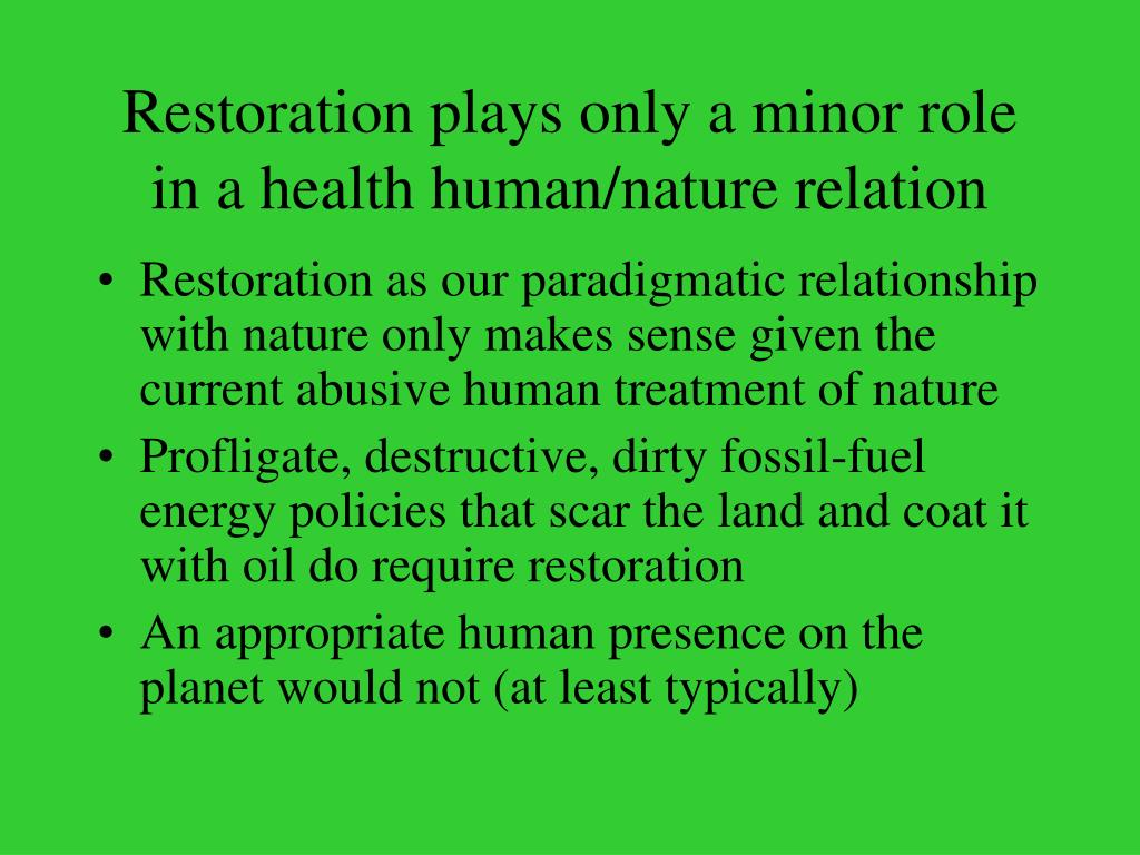 Restoration plays only a minor role in a health human/nature relation