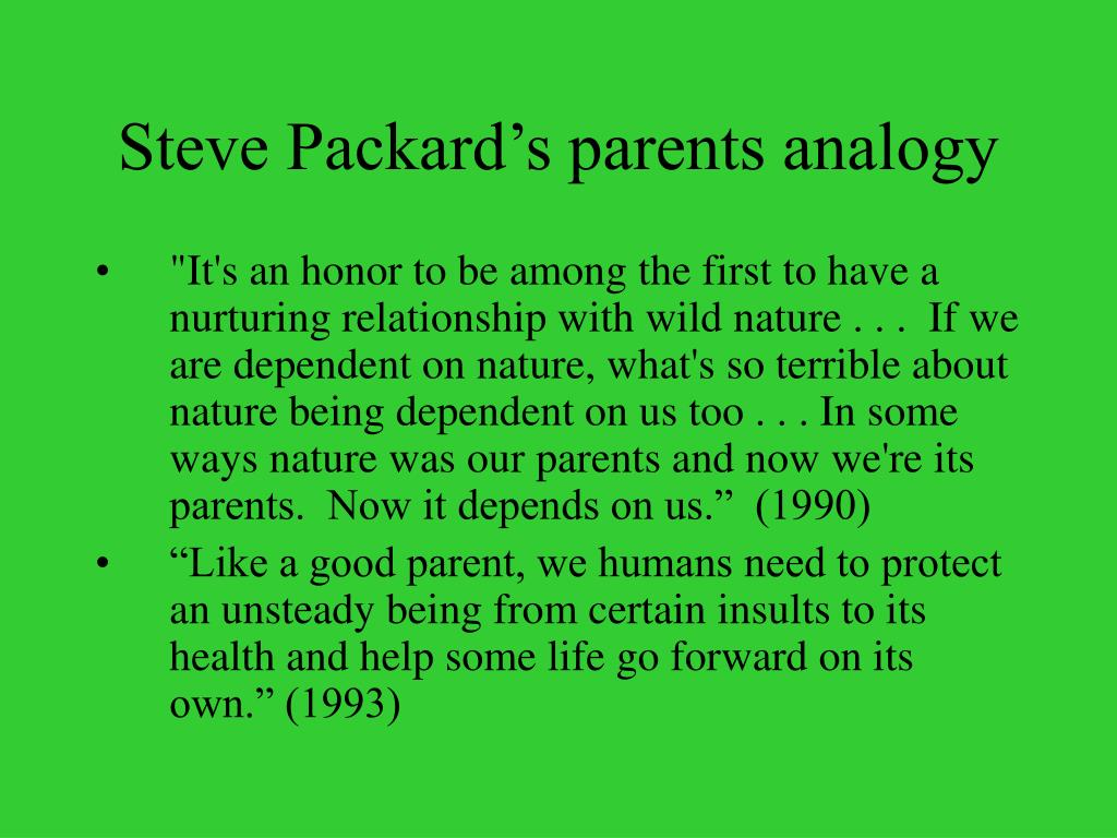 Steve Packard's parents analogy