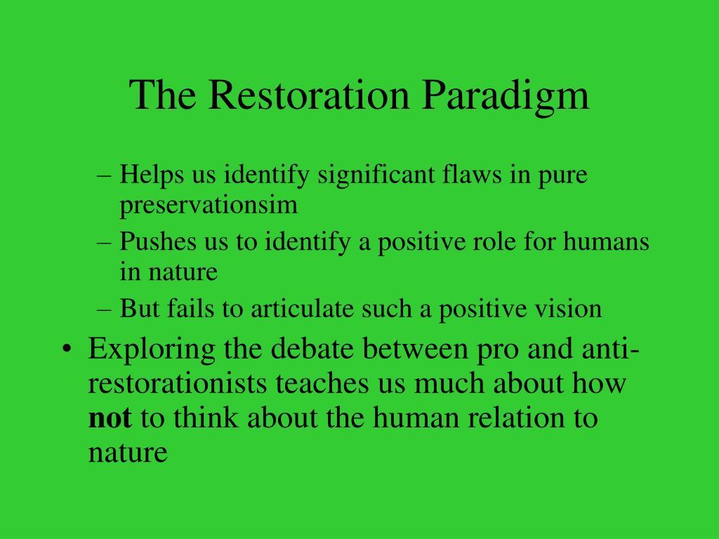 The Restoration Paradigm