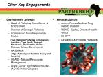 other key engagements