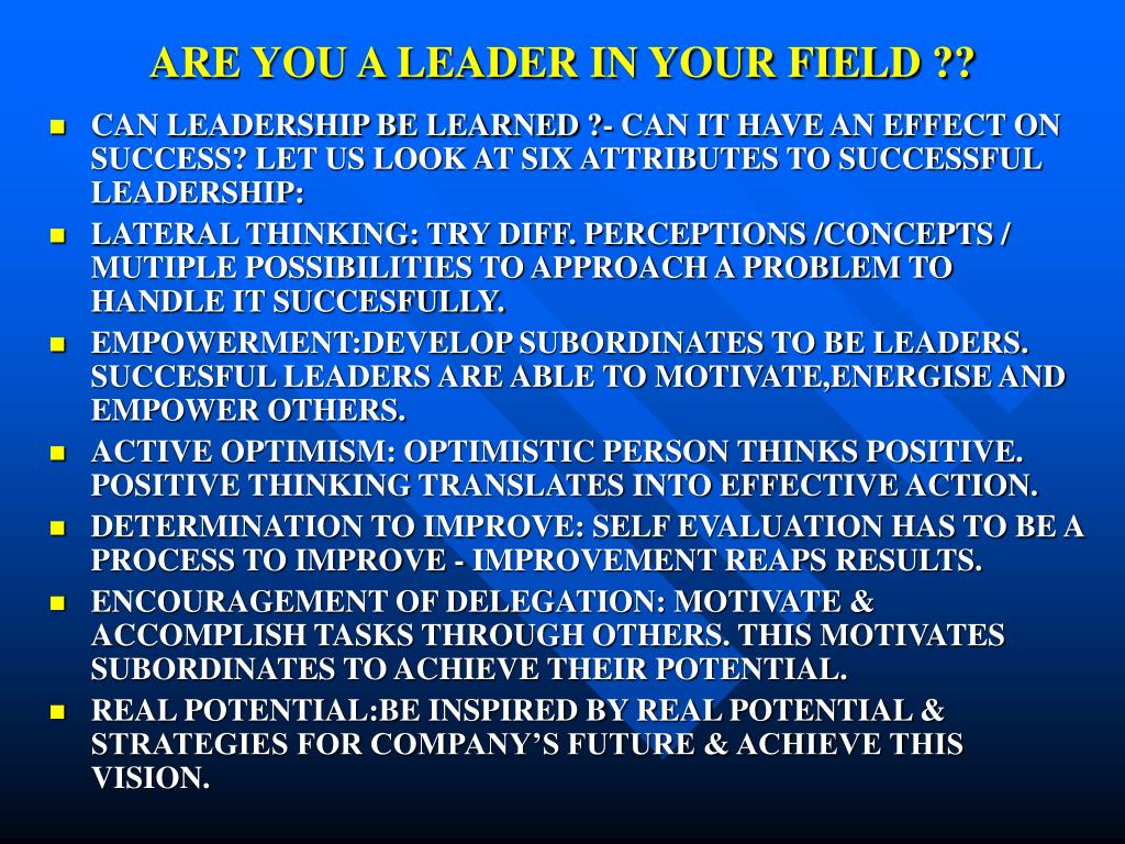 ARE YOU A LEADER IN YOUR FIELD ??