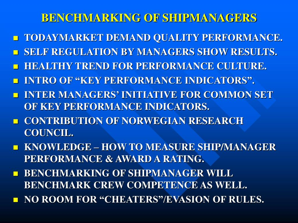 BENCHMARKING OF SHIPMANAGERS