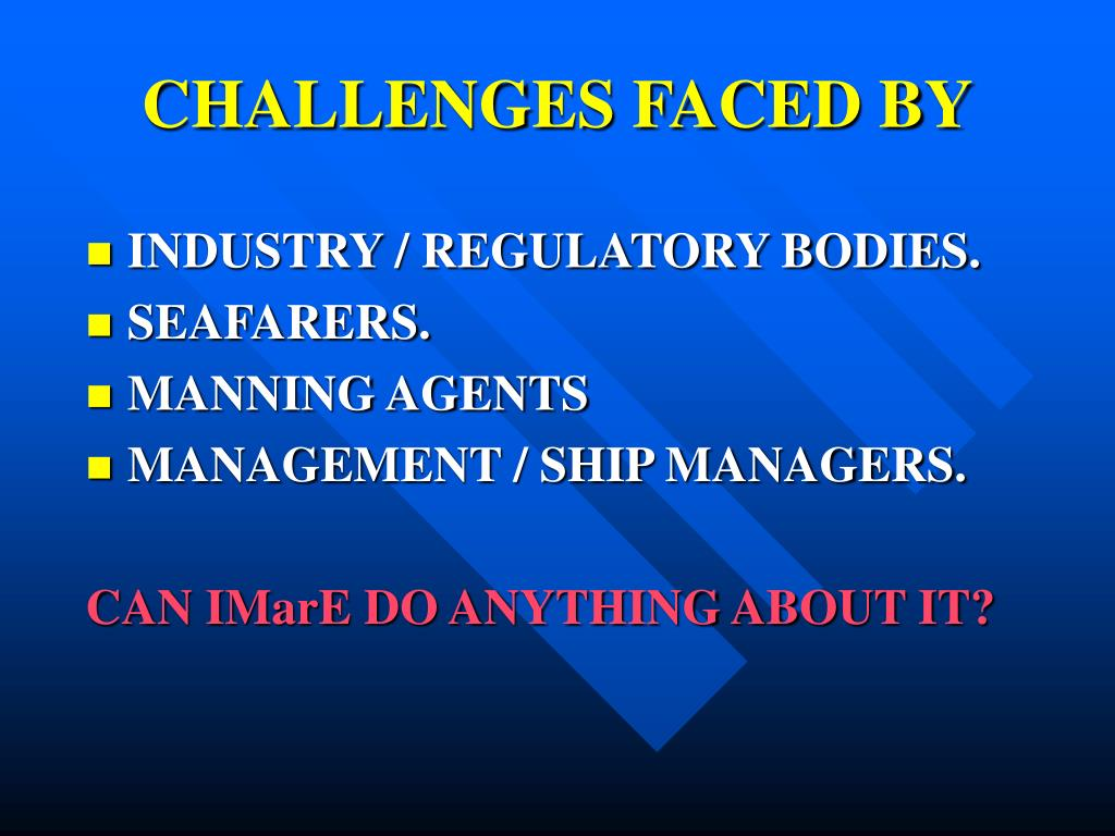 CHALLENGES FACED BY