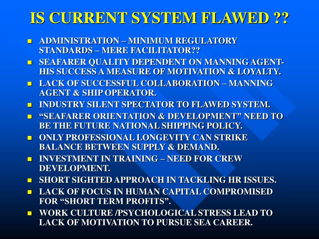 IS CURRENT SYSTEM FLAWED ??