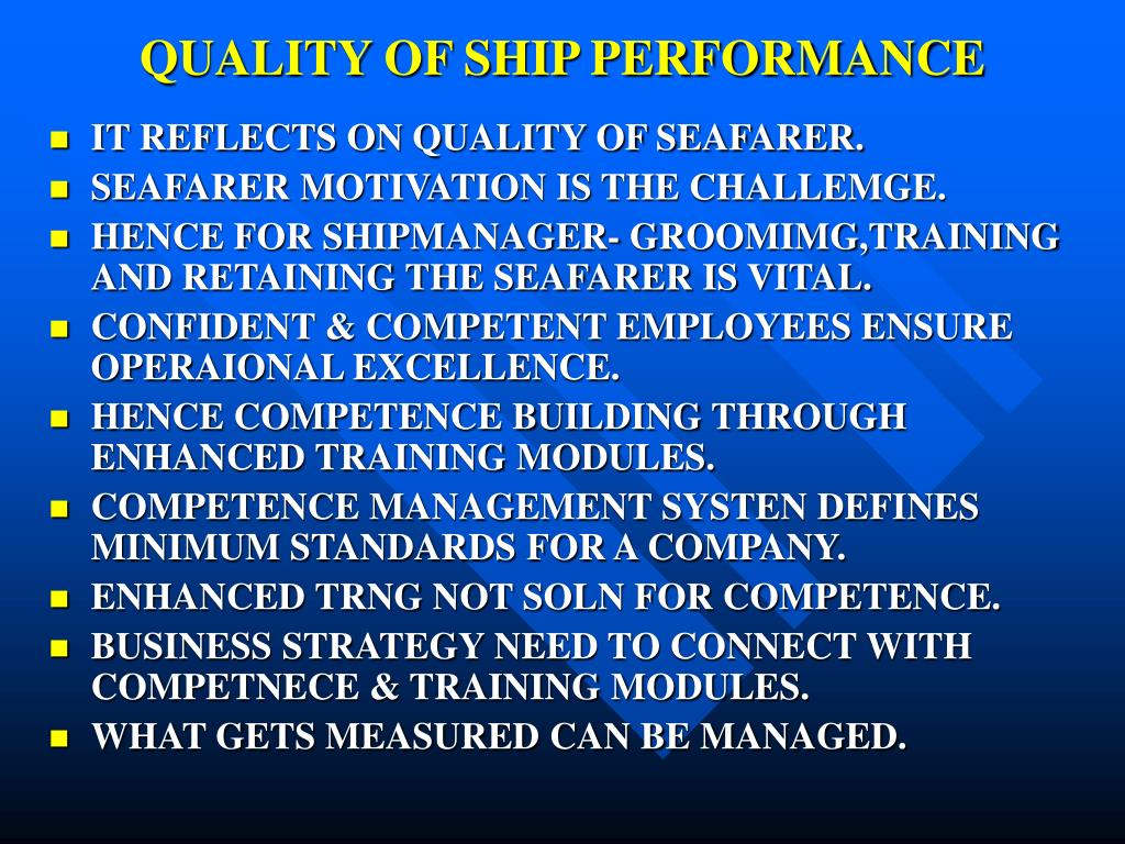 QUALITY OF SHIP PERFORMANCE