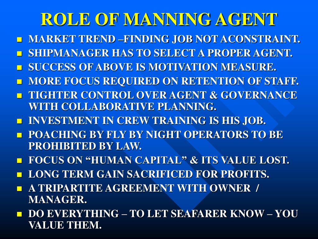 ROLE OF MANNING AGENT