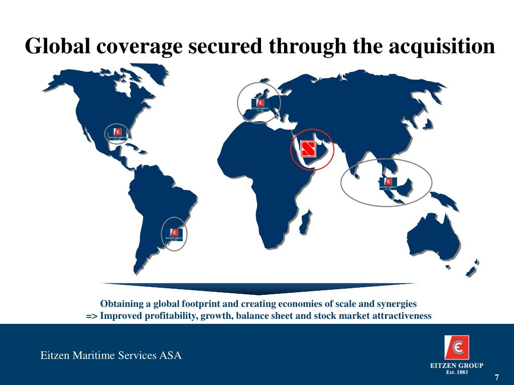 Global coverage secured through the acquisition