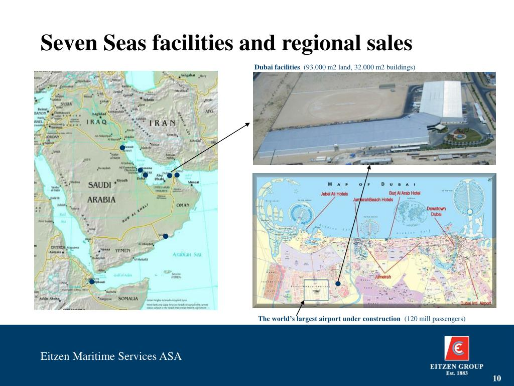 Seven Seas facilities and regional sales