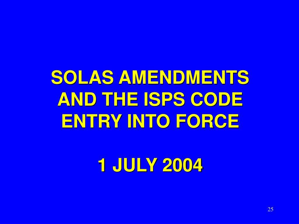 SOLAS AMENDMENTS