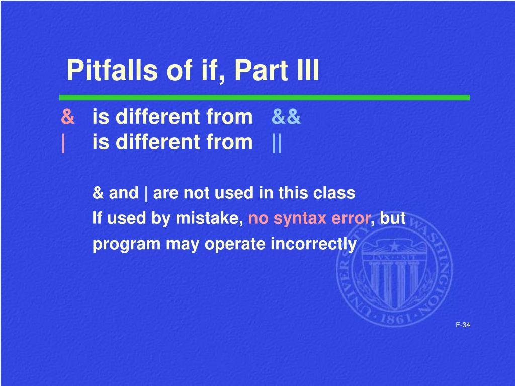 Pitfalls of if, Part III