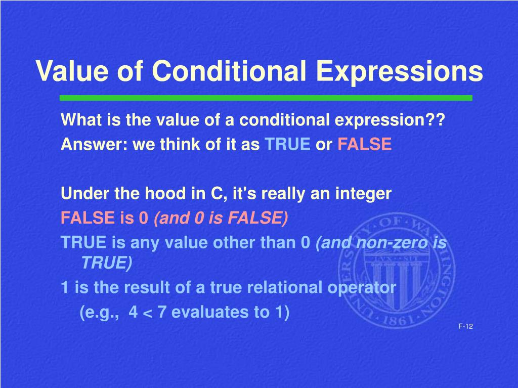 Value of Conditional Expressions