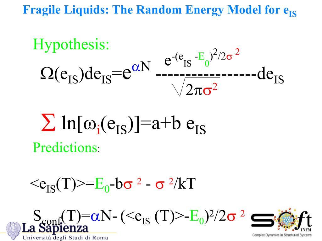 Fragile Liquids: The Random Energy Model for e