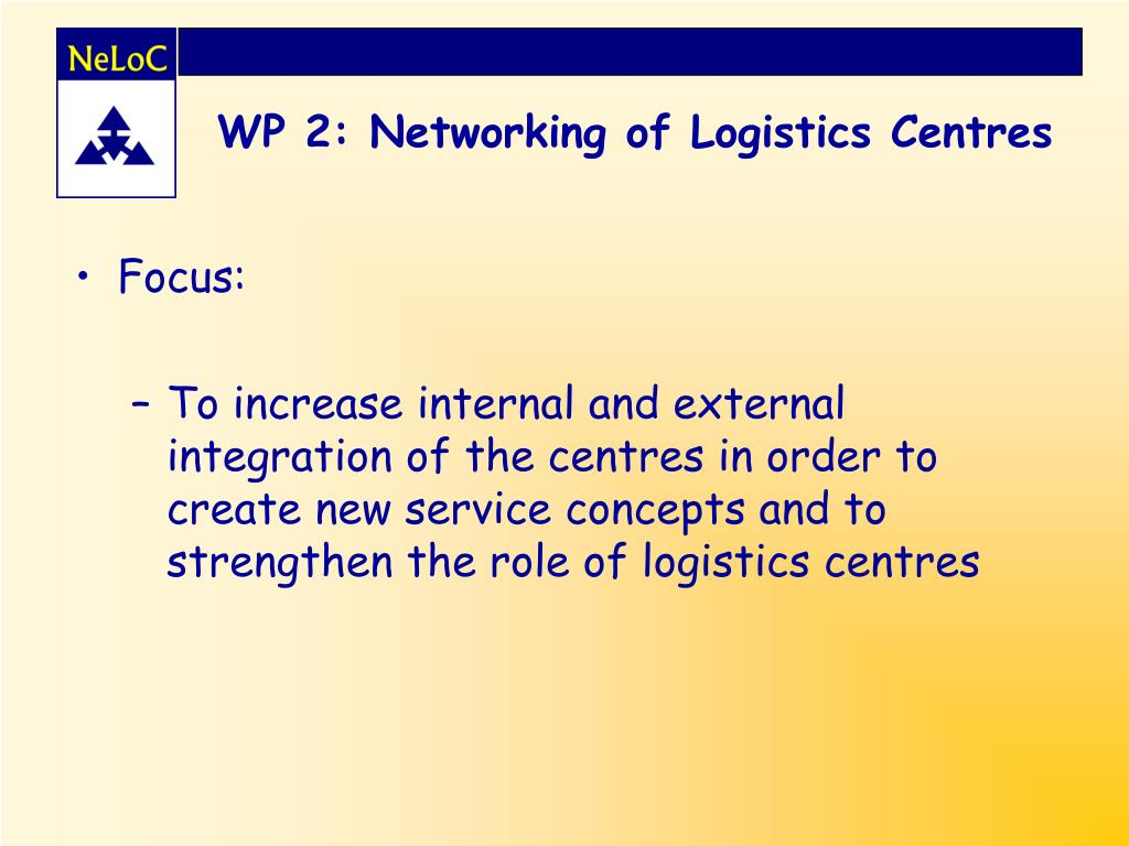 WP 2: Networking of Logistics Centres