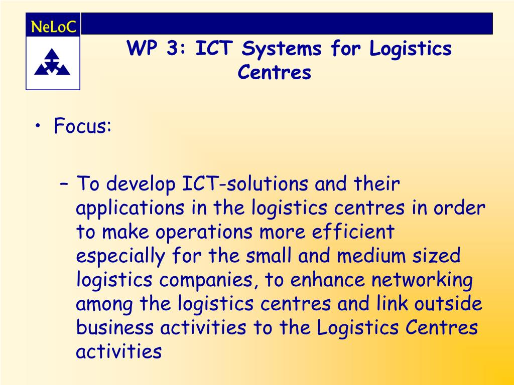 WP 3: ICT Systems for Logistics Centres