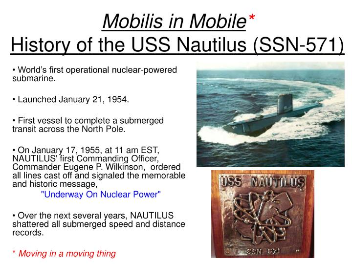 Mobilis in mobile history of the uss nautilus ssn 571 l.jpg