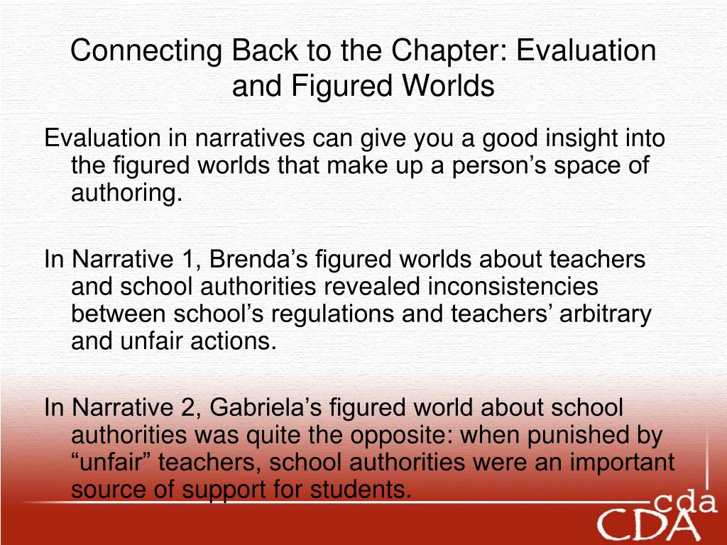 Connecting Back to the Chapter: Evaluation and Figured Worlds
