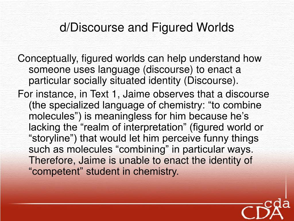 d/Discourse and Figured Worlds