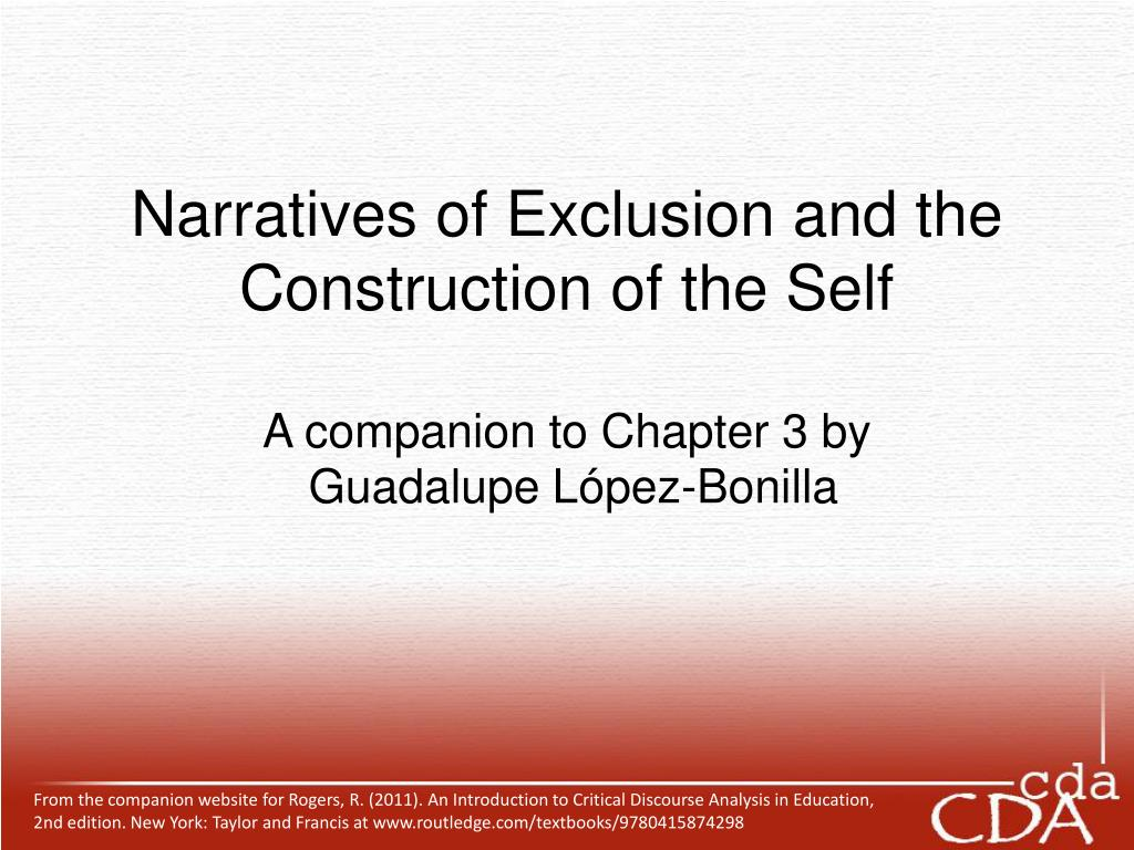 Narratives of Exclusion and the Construction of the Self