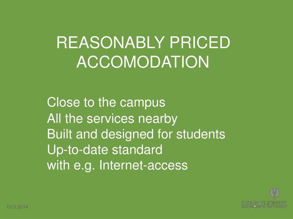 REASONABLY PRICED ACCOMODATION