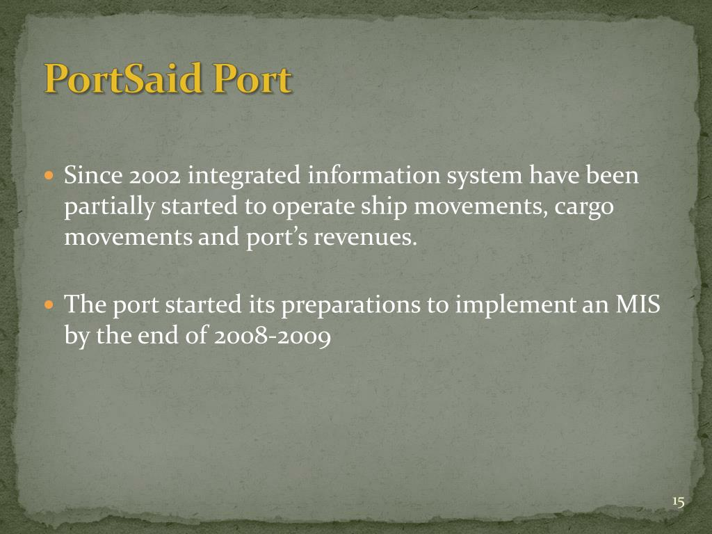 Since 2002 integrated information system have been partially started to operate ship movements, cargo movements and port's revenues.