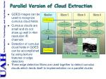 parallel version of cloud extraction