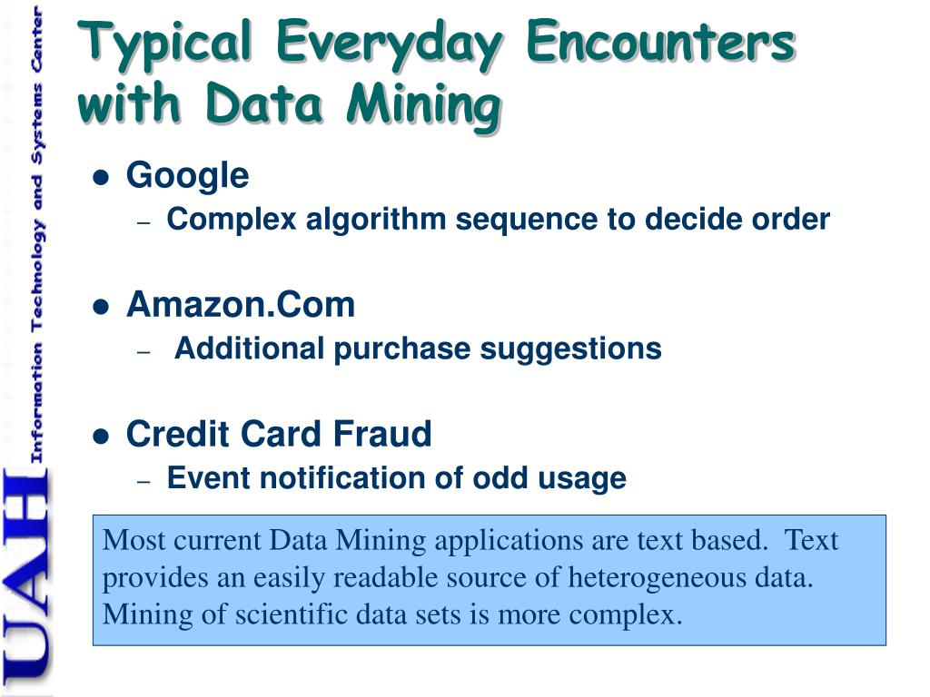 Typical Everyday Encounters with Data Mining