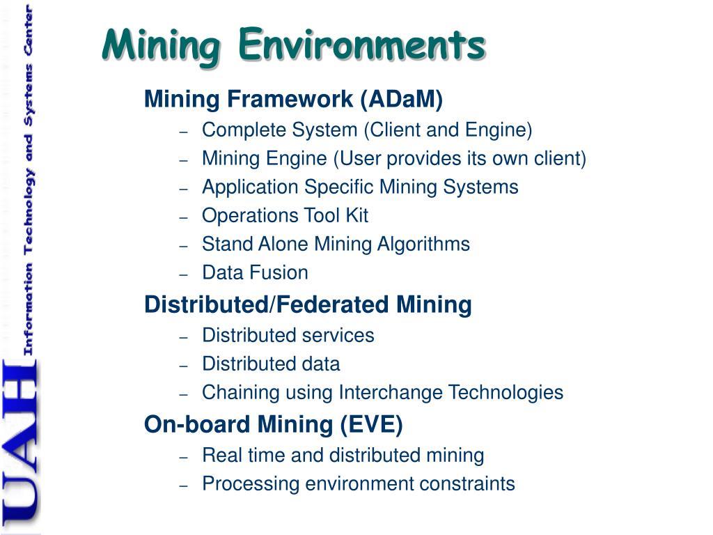Mining Environments