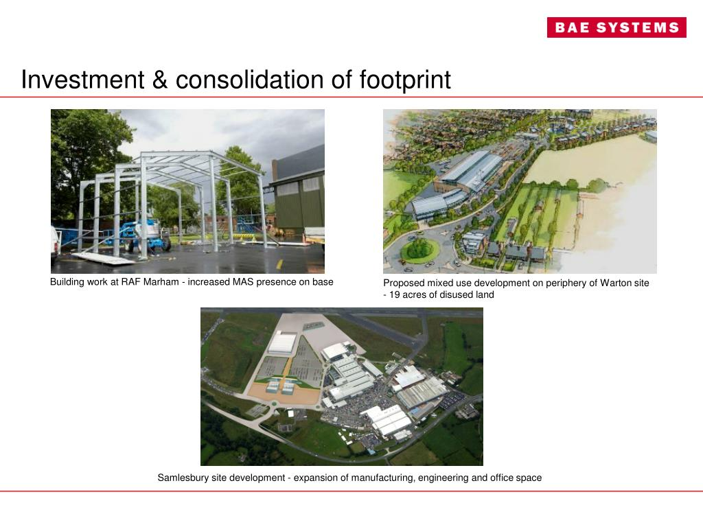 Investment & consolidation of footprint