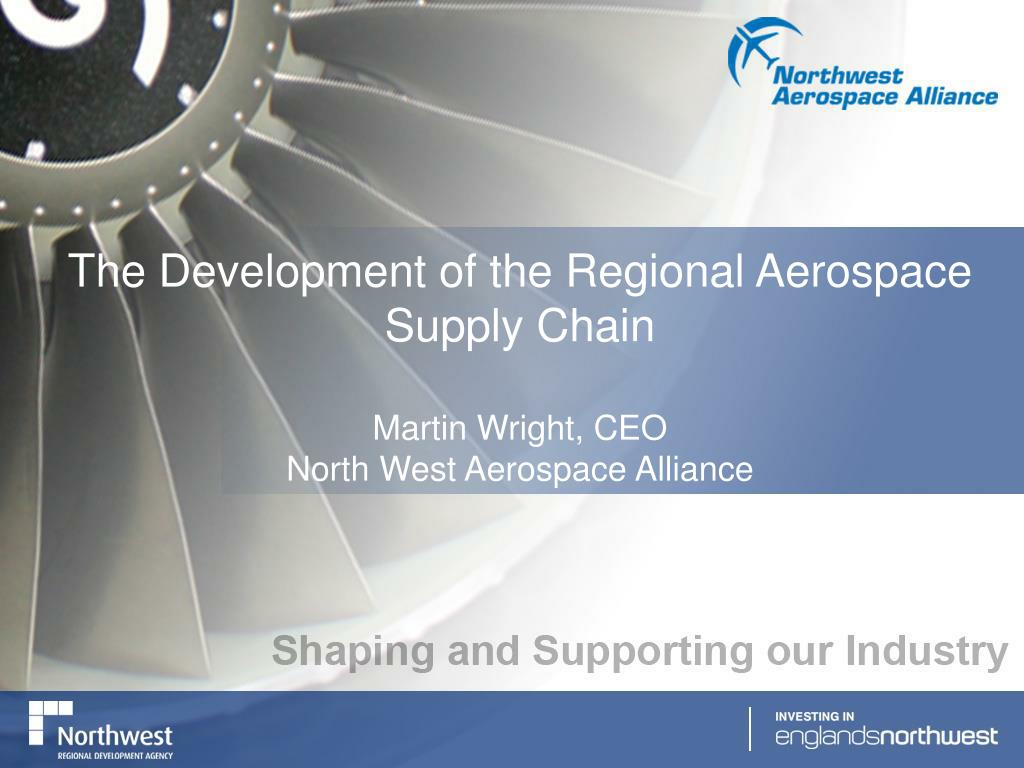 The Development of the Regional Aerospace Supply Chain