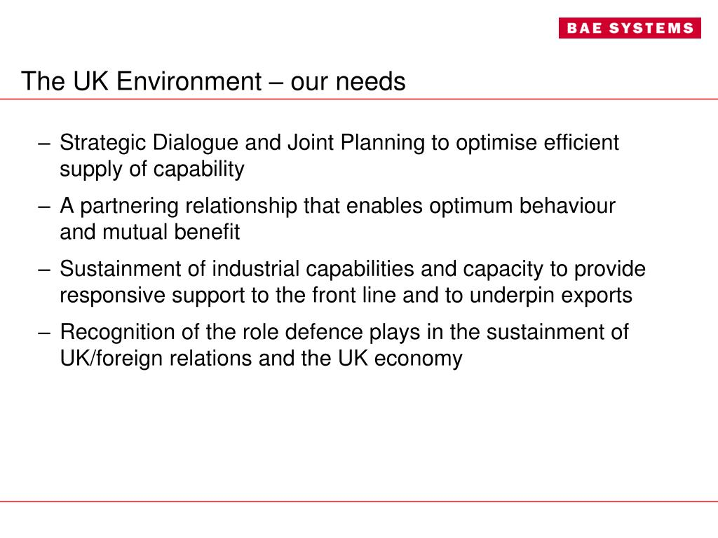 The UK Environment – our needs