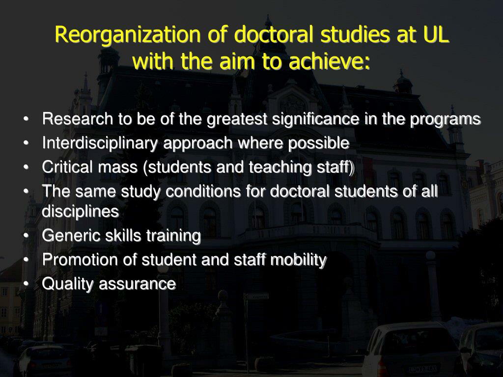 Reorganization of doctoral studies at UL