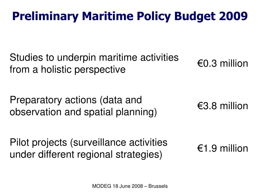 Preliminary Maritime Policy Budget 2009