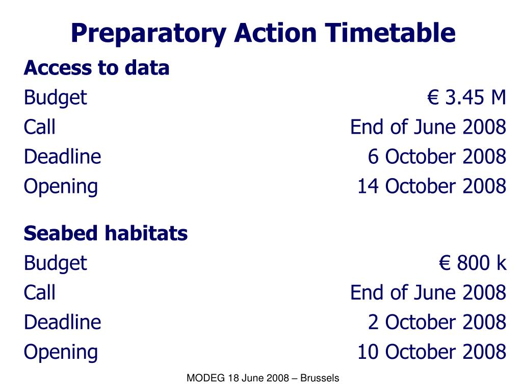 Preparatory Action Timetable